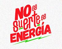 No es Suerte es Energía