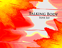 Talking Body by Tove Lo LP Design