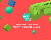 WaiTV - TV Channel Design