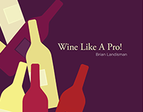 Wine Like A Pro! Book & Motion Video