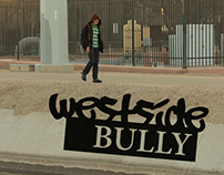 Short Film and Poster - Westside Bully (HD)