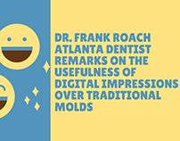 Dr. Frank Roach Atlanta Dentist Remarks on the