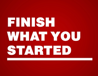 Finish What You Started Campaign