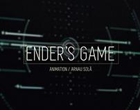 Ender's Animation