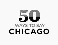 50 Ways to Say Chicago