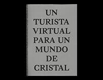 UN TURISTA VIRTUAL PARA UN MUNDO DE CRISTAL