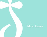 Mrs. Eaves | Type Specimen Book