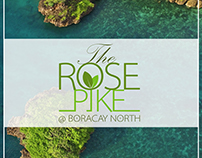 The Rose Pike @ Boracay North