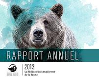 Rapport annuel -Fédération canadienne de la faune H2013