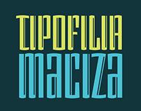 Tipofilia Maciza font