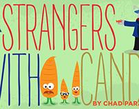 Strangers W/ Candy PSA (full sail)