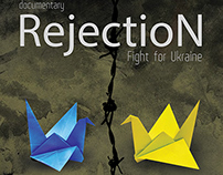Rejection. Fight for Ukraine