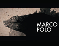 Marco Polo, Experimental Video