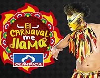El Carnaval me LLAMA - Olímpica 2016