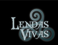 Lendas Vivas (Logo design for TV Show)