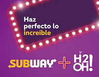 Subway + H2Oh