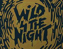 Wild 4 The Night