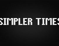 Simpler Times - Video Series on YouTube