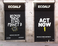 Because there is no planet B.- Ecoalf, Madrid Spain