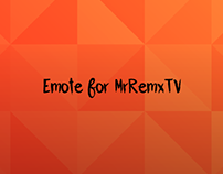 Twitch emotes for MrRemxTV