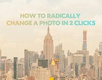 HOW TO RADICALLY CHANGE A PHOTO IN 2 CLICKS