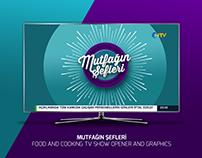 MUTFAĞIN ŞEFLERİ | COOKING TV SHOW OPENER & GRAPHICS
