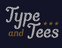 Type and Tees