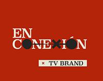 Tv Brand - En Conexión