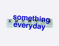 Something Everyday