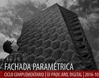 2016.10_UI Proy. Arq. Digital_Fachada Paramétrica