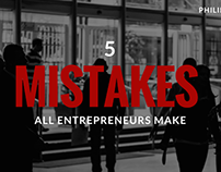 5 Mistakes All Entrepreneurs Make