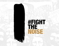 Fight The Noise Campaign