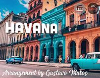 Havana - Arrangement by Gustavo Matos