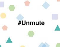 #Unmute