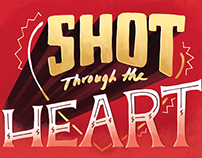 Shot through the Heart!