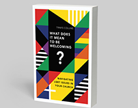 What Does it Mean to Be Welcoming? Book Cover