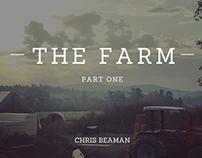 The Farm, Part 1