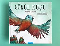 Gönül Kuşu / Soul Bird