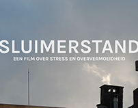 SLUIMERSTAND - a film about stress and burnout