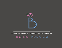 Being Preggo
