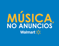 Walmart - Música, no anuncios
