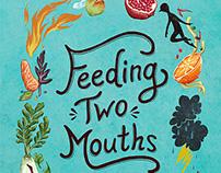 Feeding Two Mouths