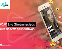 How Live Streaming Apps Are Useful For Brands?