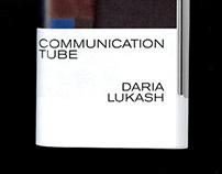 COMMUNICATION TUBE