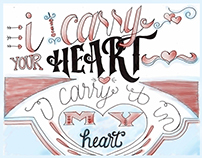 I Carry Your Heart | Hand Lettering