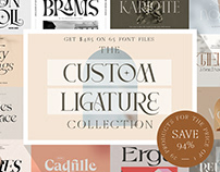 The Custom Ligature Collection - $485 Off