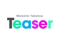 Marketer Talkshow Teaser