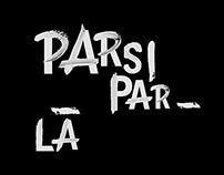 PARSI PAR-LÀ