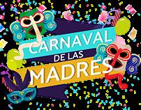 Carnaval Día de la Madres /  Hotel Casa Blanca /