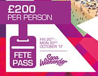 Soca Weekender 2017 - Fete Pass Flyer